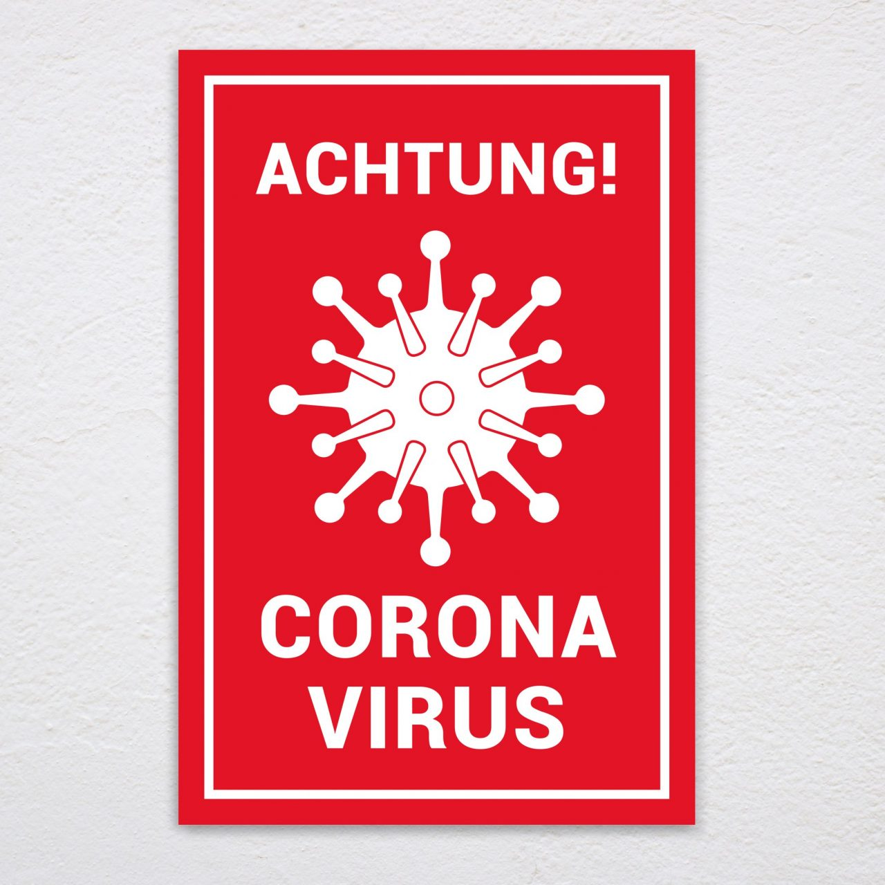 Coronavirus Schild
