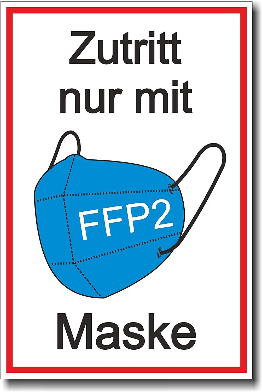 """Schild """"Zutritt nur mit FFP2 Maske"""" - Coronavirus (COVID-19)"""